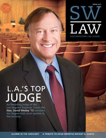 SW Law Magazine - Spring 2013 - Southwestern Law School