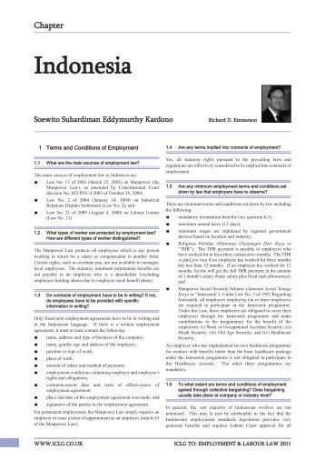 employment laws in indonesia Global employers already present in indonesia will know that terminating employment is not a simple process employers have a duty to take positive steps to avoid.