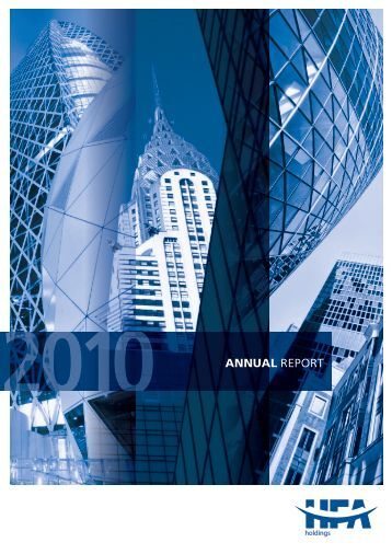 2010 ANNUAL REPORT - HFA Holdings Limited