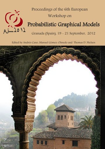Proceedings of the Sixth European Workshop on Probabilistic ...