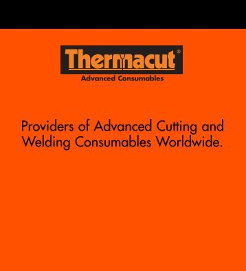 Providers of Advanced Cutting and Welding Consumables ... - dpiaca