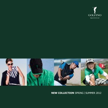 NEW COLLECTION SPRING | SUMMER 2012 - Golfino