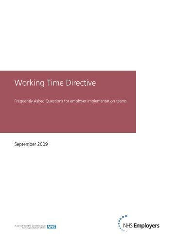 working time directive Current working time directive regulations mean doctors must not work more than 48 hours per week averaged across six months but many trainees have warned they are.