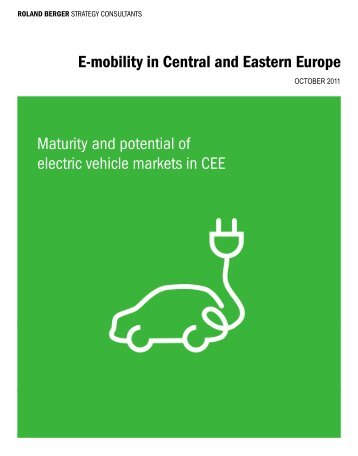 E-mobility in Central and Eastern Europe E mobility ... - Roland Berger