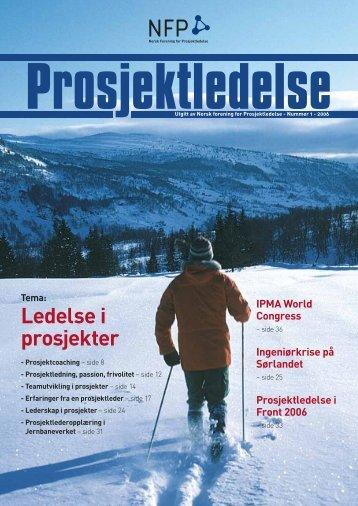 Prosjektledelse, Nr. 1 - 2006 - Norsk senter for prosjektledelse - NTNU