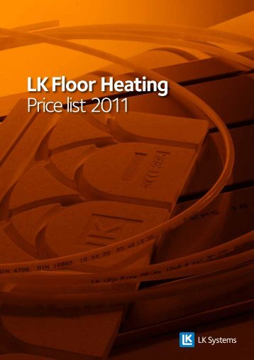 LK Floor Heating Price list 2011 - LK Systems AB
