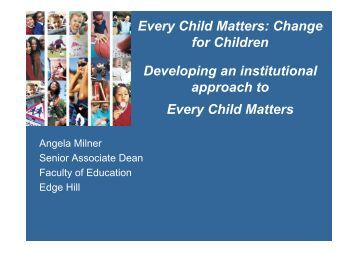 Every Child Matters: Change for Children Developing an ... - ESCalate