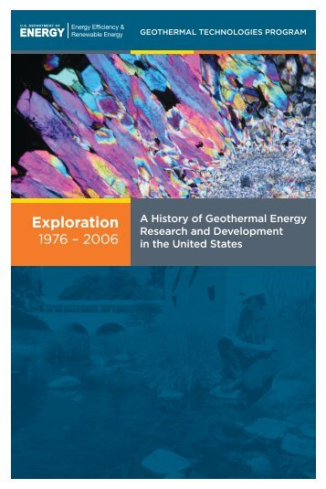 A History of Geothermal Energy Research and Development in the ...