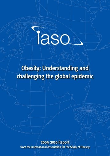 Obesity: Understanding and challenging the global epidemic