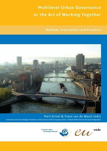 Multilevel Urban Governance or the Art of Working Together