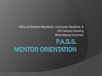 Mentor Orientation - The Office of Residence Life - Bloomsburg ...