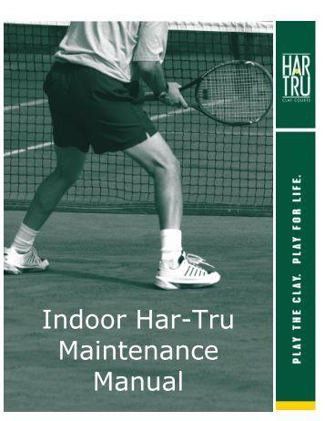 Indoor Har-Tru Maintenance Manual