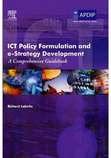 ICT Policy Formulation and e-Strategy Development: A ... - un-apcict