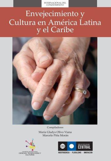 Envejecimiento y cultura en América Latina y el Caribe. - Ts.ucr.ac.cr