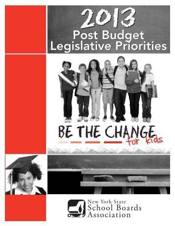 2013 Post Budget Legislative Priorities - New York State School ...