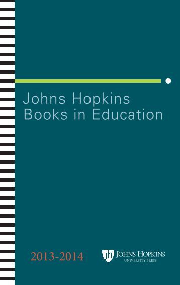 Johns Hopkins University Press One of the largest publishers in the United States, the Johns Hopkins University Press combines traditional books and journals publishing programs with cutting-edge.