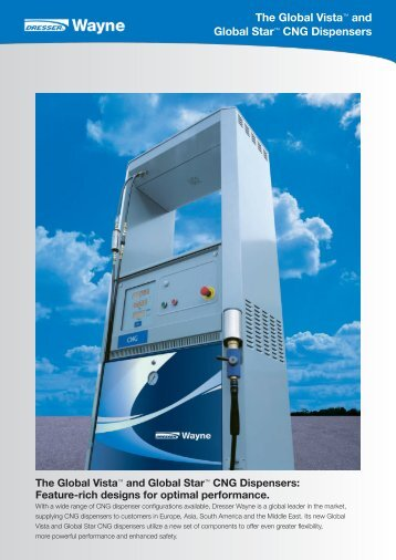 The Global Vista™ and Global Star™ CNG Dispensers - Wayne