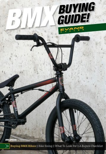 BMXBUYING GUIDE! - Evans Cycles