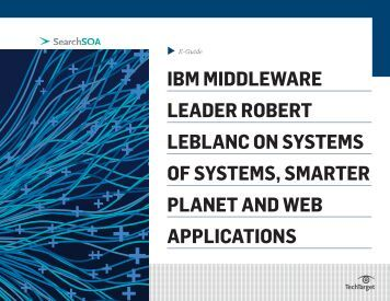 ibm middleware leader robert leblanc on systems of ... - Bitpipe