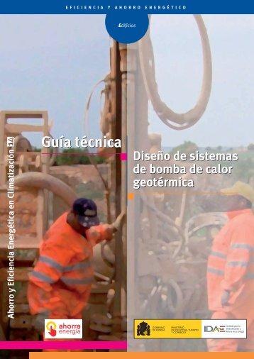 Guía Técnica. Diseño de sistemas de bomba de calor geotérmica