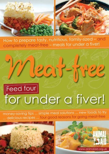 Meat-Free! Feed four for under a fiver - Animal Aid