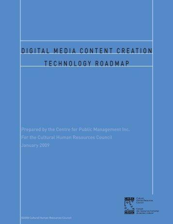 Digital Media Content Creation Technology Roadmap - Conseil des ...