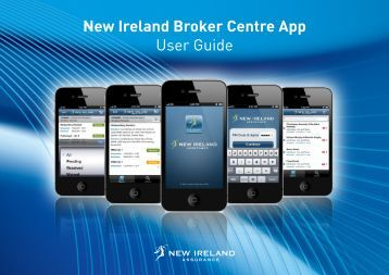 New Ireland Broker Centre App User Guide - New Ireland Assurance