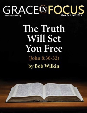 May-June 2013 Full Issue - Grace Evangelical Society