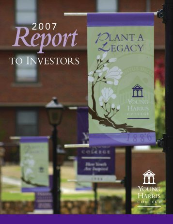 Report to Investors 2007 - Young Harris College