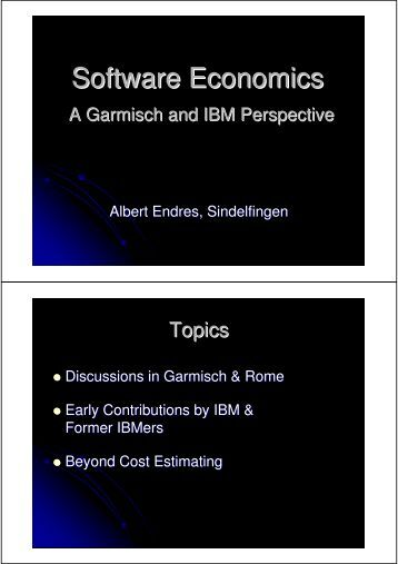 Albert Endres - A Garmisch and IBM Perspective