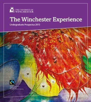 Undergraduate Prospectus 2013 - University of Winchester