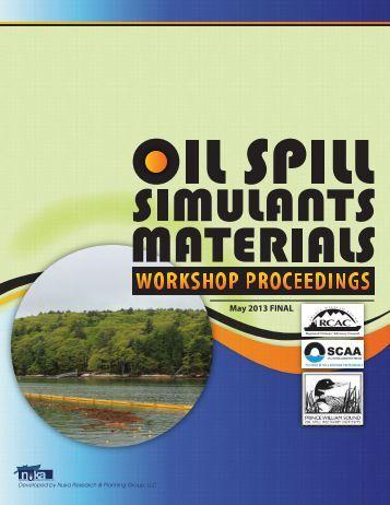 Oil Simulants Workshop Proceedings 2013 - Prince William Sound ...