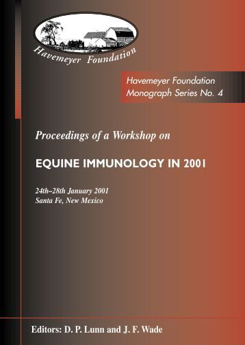 Proceedings of a Workshop on Equine Immunology in 2001