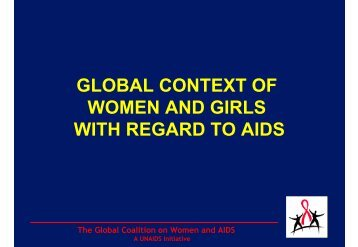 The Global Coalition on Women and AIDS - unaids