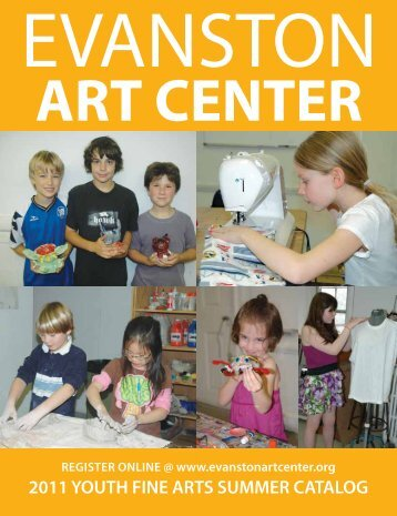Summer Youth Camps Catalog - Evanston Art Center