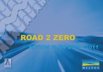 Road 2 Zero Action Plan - Melton City Council