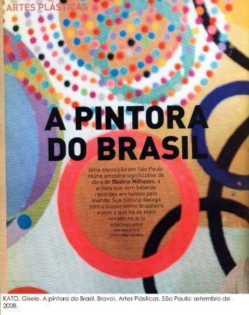 KATO, Gisele. A pintora do Brasil. Revista Bravo!, Setembro de 2008