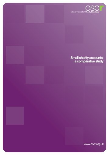 Small charity accounts: a comparative study - Office of the Scottish ...