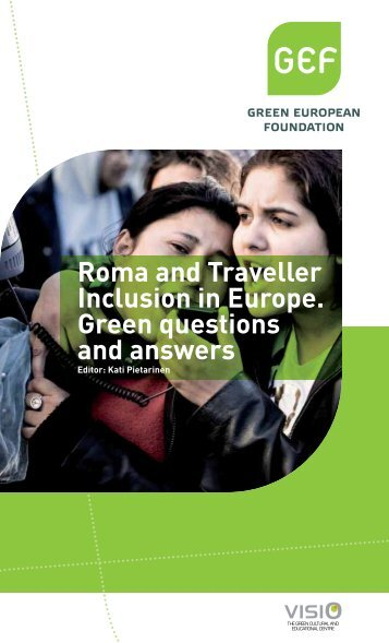 Roma and Traveller Inclusion in Europe. Green questions and ... - GEF
