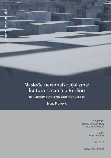 Nasleđe nacionalsocijalizma: kultura sećanja u Berlinu