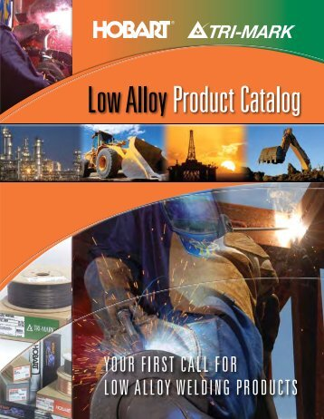 Low Alloy Product Catalog - Hobart Brothers