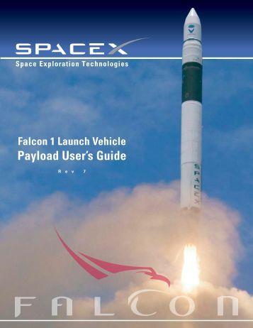 Falcon 1 User's Guide - Rev 7 - FOIA and eLibrary website! - Nasa