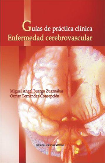 Guías de práctica clínica. Enfermedad cerebrovascular