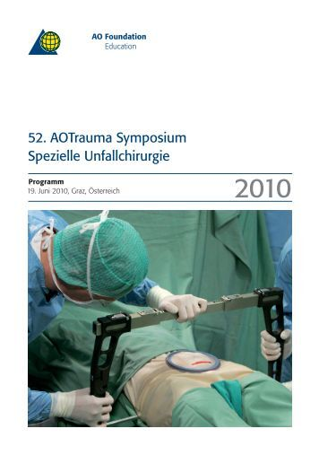 52. Aotrauma Symposium Spezielle Unfallchirurgie