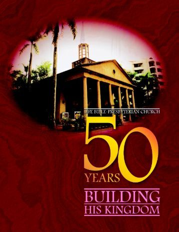 50 Years Building His Kingdom - Far Eastern Bible College