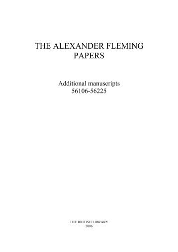 THE ALEXANDER FLEMING PAPERS - British Library