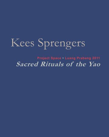 Sacred Rituals of the Yao - PROJECT SPACE • LUANG PRABANG