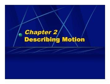 Chapter 2 Describing Motion - Oswego