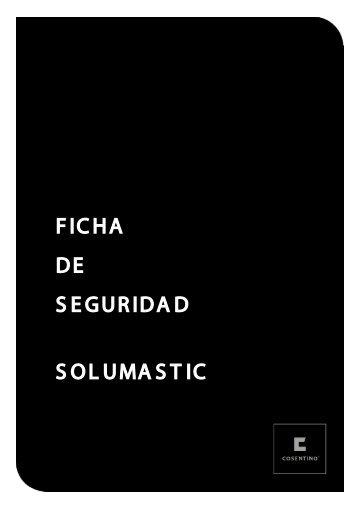 FICHA DE SEGURIDAD SOLUMASTIC - Silestone