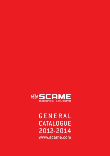 GENERAL CATALOGUE 2012-2014 - scame-see